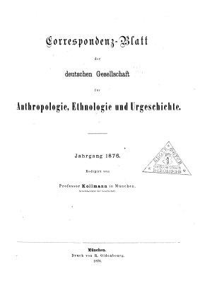 Korrespondenz Blatt der Deutschen Gesellschaft f  r Anthropologie  Ethnologie und Urgeschichte PDF