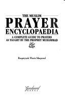 The Muslim Prayer Encyclopaedia PDF