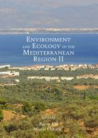 Environment and Ecology in the Mediterranean Region II PDF