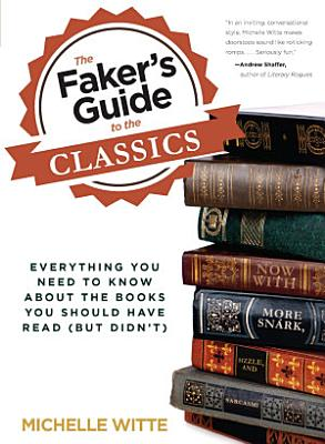 Faker s Guide to the Classics PDF