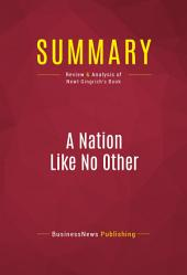 Summary: A Nation Like No Other: Review and Analysis of Newt Gingrich's Book