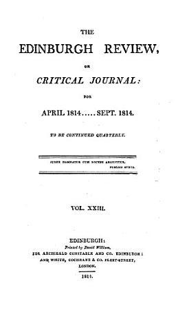 THE EDINBURGH REVIEW  OR CRITICAL JOURNAL FOR APRIL 1814     SEPT  1814 PDF