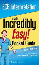 ECG Interpretation Made Incredibly Easy! Pocket Guide