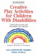 Creative Play Activities for Children with Disabilities Book