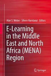 E Learning in the Middle East and North Africa  MENA  Region PDF