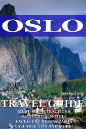 Oslo Travel Guide 2015: Have an Adventure!