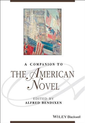 A Companion to the American Novel PDF
