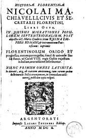Historiae Florentinae. Libri octo: nunc primum latinitate donati
