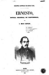 Ernesto: novela original de costumbres