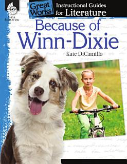An Instructional Guide for Literature  Because of Winn Dixie Book
