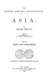The Earth and Its Inhabitants, Asia: India and Indo-China