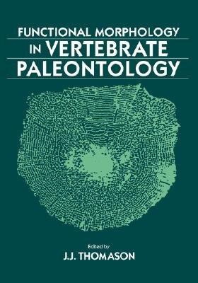 Functional Morphology in Vertebrate Paleontology