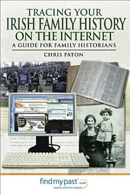 Tracing Your Irish History on the Internet PDF