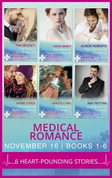 Medical Romance November 2016 Books 1-6: The Nurse's Christmas Gift / The Midwife's Pregnancy Miracle / Their First Family Christmas / The Nightshift Before Christmas / It Started at Christmas... / Unwrapped by the Duke