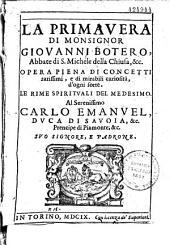La primavera di monsignor Giovanni Botero,...