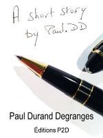 A Short Story By Paul DD PDF