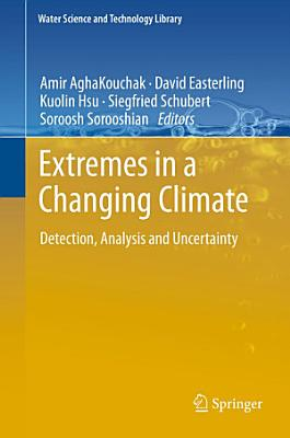 Extremes in a Changing Climate PDF