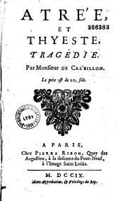 Atrée, et Thyeste: Tragedie