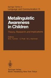 Metalinguistic Awareness in Children: Theory, Research, and Implications