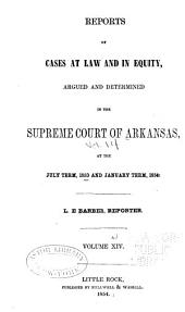 Reports of cases at law and in equity argued and determined in the Supreme Court of Arkansas: Volume 14