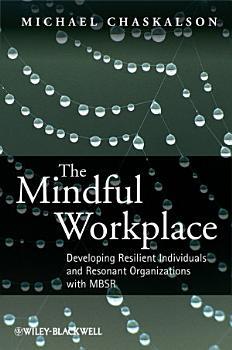 The Mindful Workplace PDF