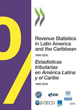 Revenue Statistics in Latin America and the Caribbean 2018 PDF