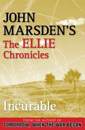 Incurable: The Ellie Chronicles 2
