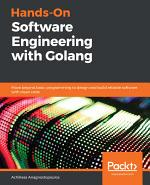 Hands-On Software Engineering with Golang