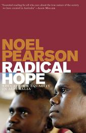 Radical Hope: Education and Equality in Australia