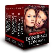Donne-moi ton âme – Vol. 7-9: L'étreinte du vampire