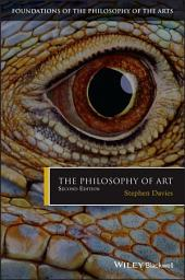 The Philosophy of Art: Edition 2