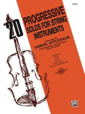 20 Progressive Solos for String Instruments: Violin
