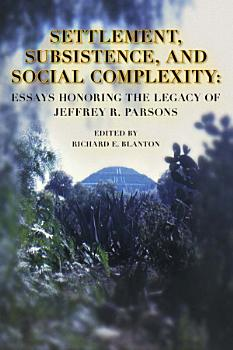 Settlement  Subsistence  and Social Complexity PDF