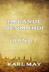 Im Lande des Mahdi Band 1: Band 1
