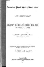 Healthy homes and foods for the working classes