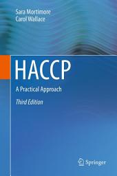 HACCP: A Practical Approach, Edition 3