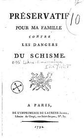 Préservatif pour ma famille contre les dangers du schisme