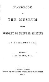 Handbook to the Museum of the Academy of Natural Sciences of Philadelphia