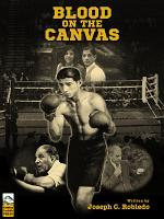 Blood On The Canvas: The Life & Legacy of Boxing Icon, Canto