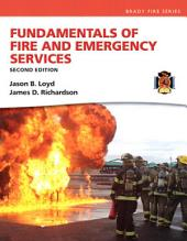 Fundamentals of Fire and Emergency Services: Edition 2