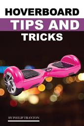 Hover Board Tips and Tricks