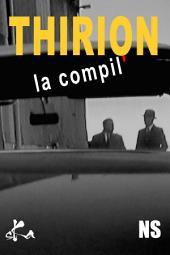 THIRION, la compil': Recueil de nouvelles noires