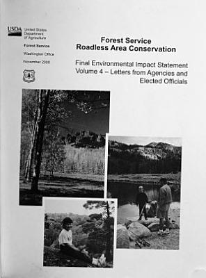 Forest Service Roadless Area Conservation  Letters from agencies and elected officials