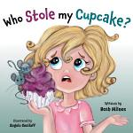 Who Stole My Cupcake?