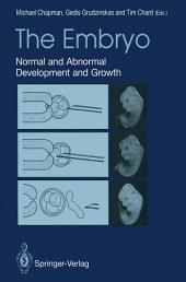 The Embryo: Normal and Abnormal Development and Growth