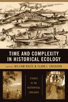 Time and Complexity in Historical Ecology PDF