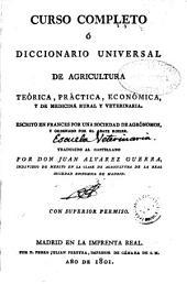Curso completo ó Diccionario universal de agricultura teórica, práctica, económica, y de medicina rural y veterinaria: Volumen 10