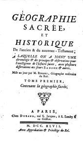 Geographie sacree et historique de l'ancien et du nouveau-testament (etc.) avec pulsieurs dissertations de Sanson. - Paris, Durand 1747