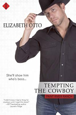 Tempting the Cowboy