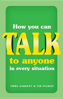 How You Can Talk to Anyone in Every Situation Book
